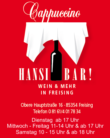 Hansi Bar - Mitten in Freisings Altstadt gelegen ...